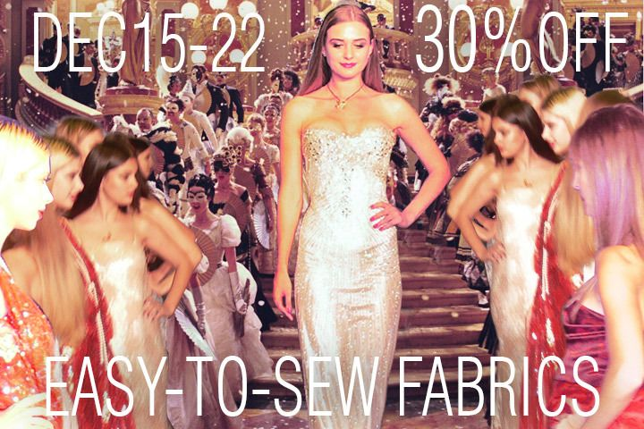 30% off Discount on Easy-to-Sew Fabrics